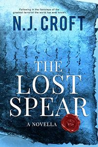 The Lost Spear by N. J. Croft