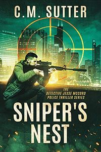 Sniper's Nest by C. M. Sutter