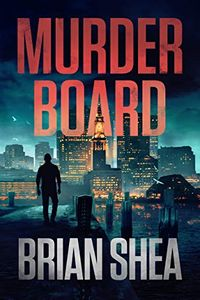 Murder Board by Brian Shea