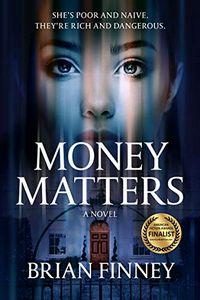 Money Matters by Brian Finney