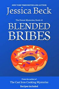 Blended Bribes by Jessica Beck