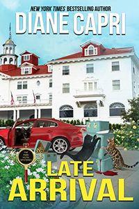 Late Arrival by Diane Capri