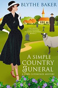 A Simple Country Funeral by Blythe Baker