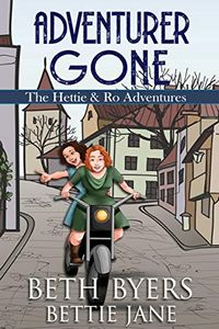Adventurer Gone by Beth Byers and Bettie Jane