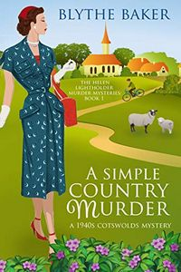 A Simple Country Murder by Blythe Baker