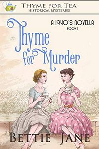 Thyme for Murder by Bettie Jane