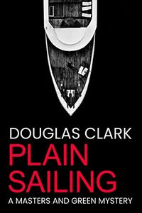 Plain Sailing by Douglas Clark