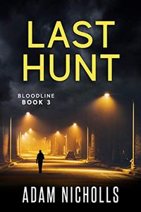 Last Hunt by Adam Nicholls