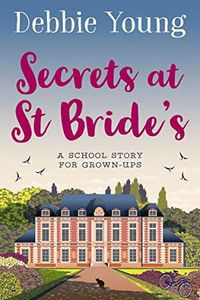 Secrets at St. Bride's by Debbie Young