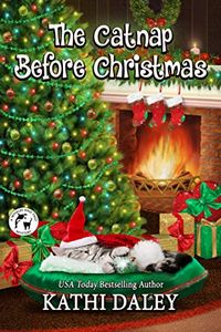 The Catnap Before Christmas by Kathi Daley