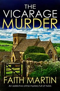The Vicarage Murder by Faith Martin