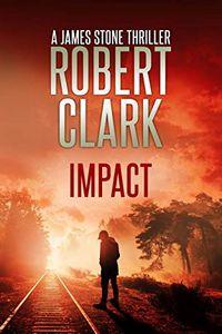 Impact by Robert Clark
