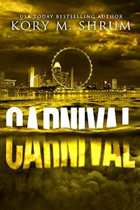 Carnival by Kory M. Shrum
