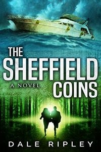 The Sheffield Coins by Dale Ripley