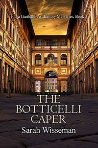The Botticelli Caper by Sarah Wisseman