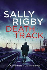Death Track by Sally Rigby