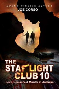 The Starlight Club 10 by Joe Corso