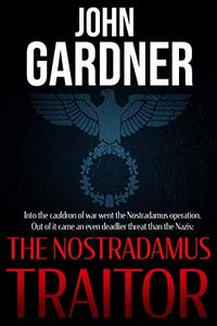 The Nostradumus Traitor by John Gardner