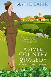 A Simple Country Tragedy by Blythe Baker