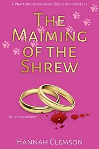 The Maiming of the Shrew by Hannah Clemson