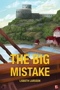 The Big Mistake by Lisbeth Larsson