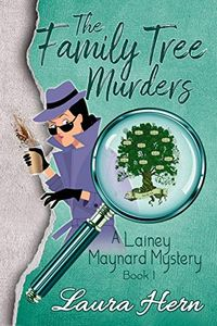 The Family Tree Murders by Laura Hern
