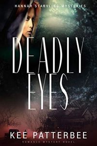 Deadly Eyes by Kee Patterbee