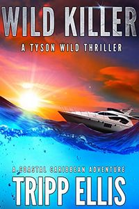 Wild Killer by Tripp Ellis