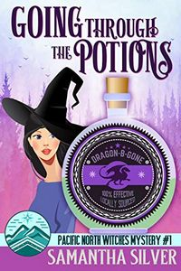 Going Through the Potions by Samantha Silver