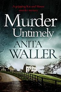 Murder Untimely by Anita Waller