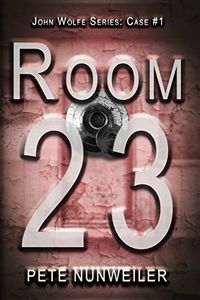 Room 23 by Pete Nunweiler