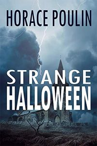Strange Halloween by Horace Poulin
